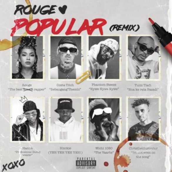Photo of Rouge – Popular (Remix) Ft. Costa Titch, Phantom Steeze, Tumi Tladi, Hanna & Blxckie