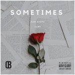 2Lee Stark – Sometimes Ft. Viwe