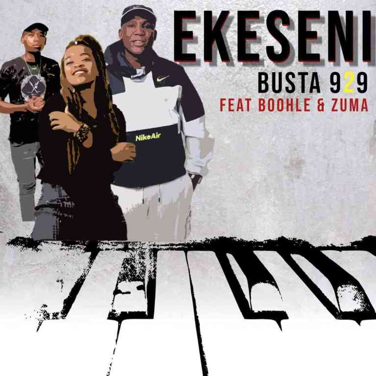 Photo of Busta 929 – Ekseni Ft. Boohle SA & Zuma