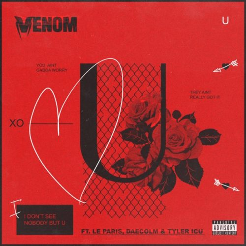 Photo of DJ Venom – U Ft. Le Paris, Daecolm & Tyler ICU
