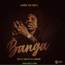 Photo of Khubvi Kid Percy – Banga Ft. Dj Gun Do SA & ZeroOne