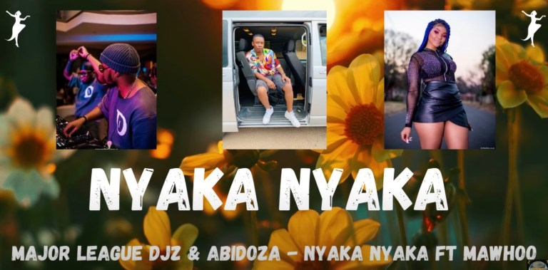 Photo of Major League Djz & Abidoza – Nyaka Nyaka Ft. MaWhoo