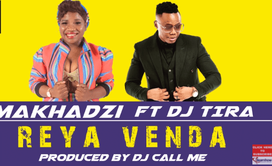 Photo of Makhadzi – Reya Venda Ft. DJ Tira