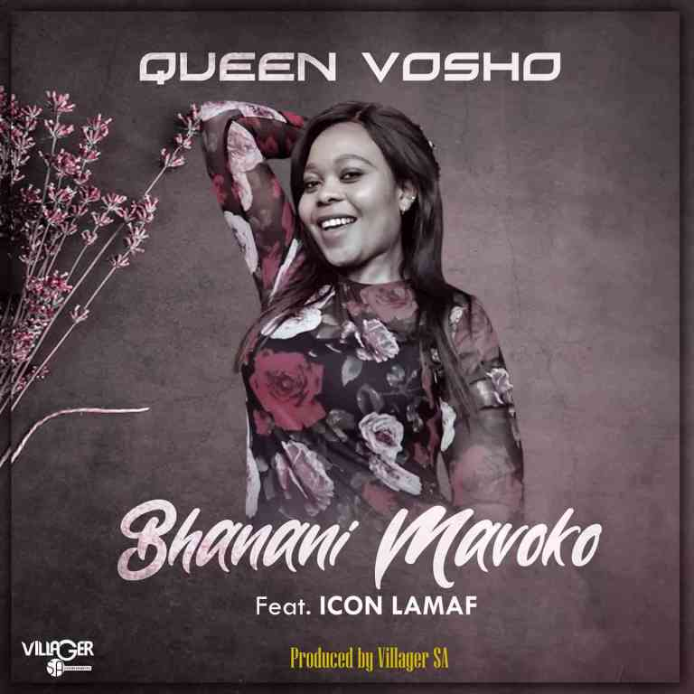 Photo of Queen Vosho – Bhanani Mavoko Ft. Icon Lamaf