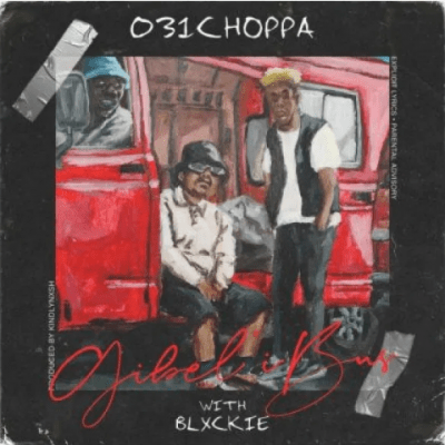 Photo of 031Choppa – Gibel'ibus Ft. Blxckie