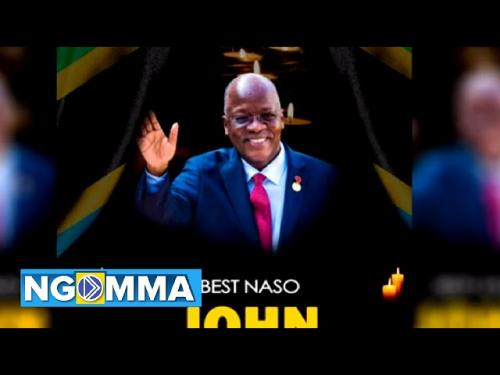 Photo of Best Naso – John Magufuli