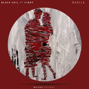 Photo of Black Soil – Mamela Ft. Cindy