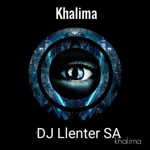 Photo of Dj Llenter SA – Khalima