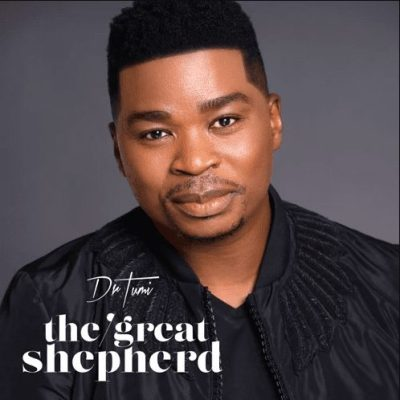 Photo of Dr Tumi – The Great Shepherd (Song)