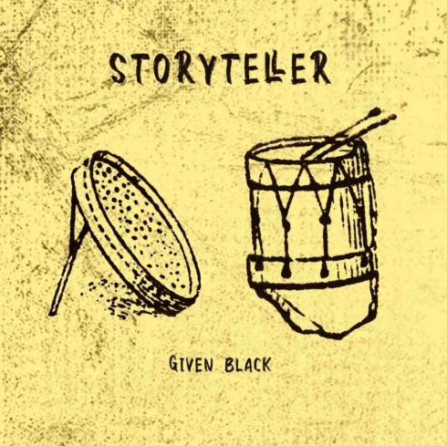 Photo of Given Black – Story Teller
