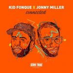 Kid Fonque & Jonny Miller Afrika Is The Future