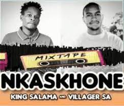 King Salama & Villager SA NKASKHONE