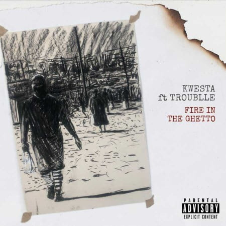 Photo of Kwesta – Fire In The ghetto Ft. Trouble