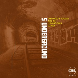 Photo of LaErhnzo, TooZee, Avic Tim – 5 Underground Ft. LuToniqSoul, Dj Nar SA