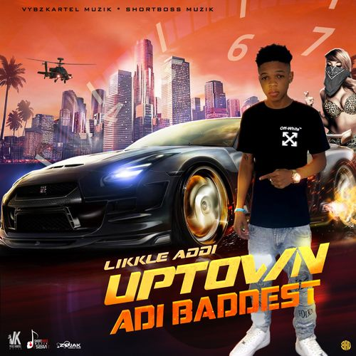 Photo of Likkle Addi – Uptown Adi Baddest