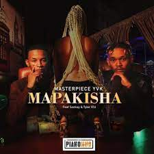 Photo of MasterPiece YVK – Mapakisha Ft. Seekay & Tyler ICU