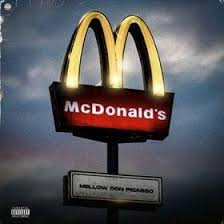 Photo of Mellow Don Picasso – McDonalds