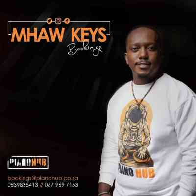 Photo of Mhaw Keys – Kgale ke o Bona