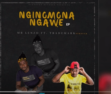 Photo of Mr Lenzo – Nginomona Ngawe Ft. TradeMark