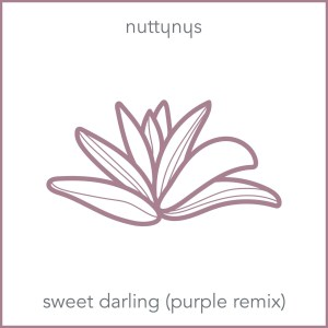Photo of Nutty Nys – Sweet Darling (Purple Remix)