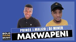 Photo of Prince J.Malizo & DJ Miner – Makwapeni