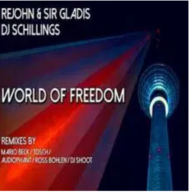 ReJohn & Sir Gladis  World of Freedom