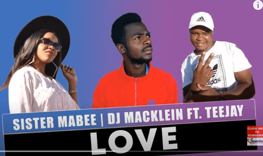 Photo of Sister Mabee & DJ Macklein – Love Ft. Teejay