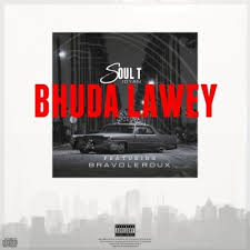 Photo of Soul-T – Bhudda Lawey Ft. Bravo Le Roux