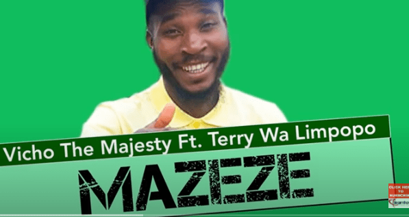 Photo of Vicho the Majesty – Mazeze Ft. Terry wa Limpopo (Original)