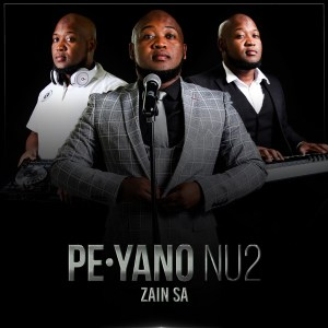 Photo of Zain SA – PE Yano NU2 Ft. Mthokozisi Mabuza