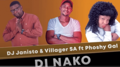 Photo of DJ Janisto & Villager SA – Di Nako Ft Phoshy Gal