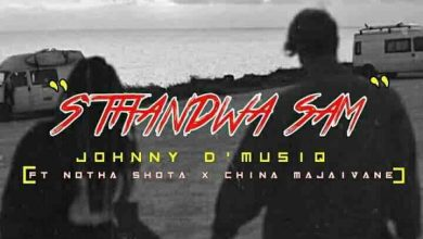 Photo of Johnny D'MusiQ & Notha Shoto – S'thandwa Sami Ft. China Majaivane