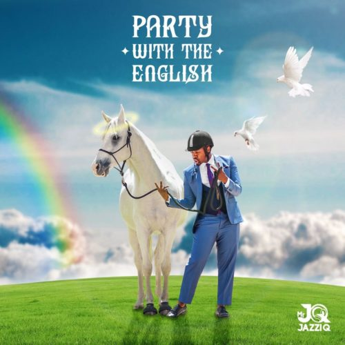 Photo of ALBUM: Mr JazziQ – Party With The English (Tracklist)
