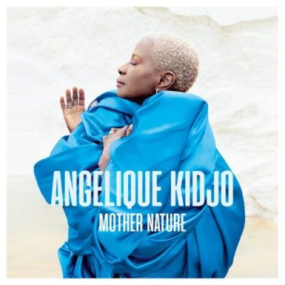 Angelique Kidjo Africa One Of A Kind