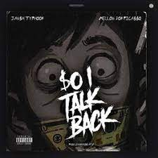Photo of Jawsh Typhoon – So I Talk Back Ft. Mellow Don Picasso