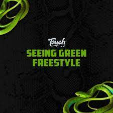 Seeing Green Freestyle