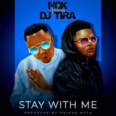 Photo of Nox – Stay With Me Ft. DJ Tira